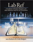 Lab Ref : A Handbook of Recipes, Reagents, and Other Reference Tools for Use at the Beach - Book