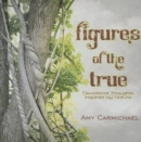 FIGURES OF THE TRUE - Book