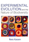 Experimental Evolution and the Nature of Biodiversity - Book
