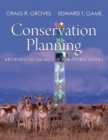 Conservation Planning : Balancing the Needs of People and Nature - Book
