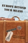 Europe Beyond Your Means : The Paris Edition - eBook