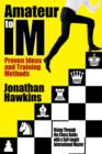 Amateur to IM : Proven Ideas and Training Methods - eBook
