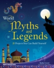 World Myths and Legends : 25 Projects You Can Build Yourself - eBook