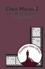 Chess Movies 2 : The Means and Ends - eBook