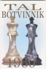 Tal-Botvinnik 1960 : Match for the World Chess Championship - eBook