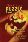 Chess Puzzle Book 4 : Mastering Positional Principles - eBook