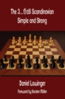 The 3...Qd8 Scandinavian : Simple and Strong - eBook
