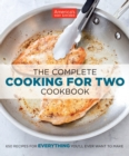 The Complete Cooking For Two Cookbook - Book