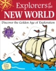 Explorers of the New World : Discover the Golden Age of Exploration With 22 Projects - eBook