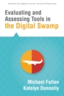 Evaluating and Assessing Tools in the Digital Swamp - eBook