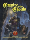 Empire of the Ghouls for 5th Edition - Book