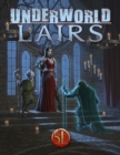 Underworld Lairs for 5th Edition - Book