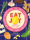 Eat Joy : Stories & Comfort Food from 31 Celebrated Writers - Book