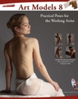 Art Models 8 : Practical Poses for the Working Artist - eBook
