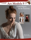 Art Models 9 : Clothed Figures for the Visual Arts - eBook