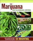 Marijuana Pest and Disease Control : How to Protect Your Plants and Win Back Your Garden - eBook