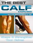 The Best Calf Exercises You've Never Heard Of - eBook