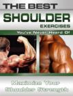 The Best Shoulder Exercises You've Never Heard Of - eBook