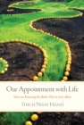 Our Appointment with Life : Sutra on Knowing the Better Way to Live Alone - eBook