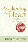 Awakening of the Heart : Essential Buddhist Sutras and Commentaries - eBook