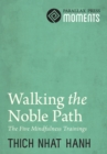 Walking the Noble Path - eBook