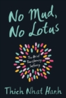 No Mud, No Lotus : The Art of Transforming Suffering - eBook