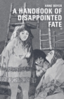 A Handbook of Disappointed Fate - Book