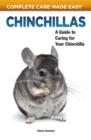 Chinchillas : A Guide to Caring for Your Chinchilla - eBook