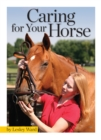Caring for Your Horse - eBook