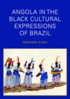Angola in the Black Cultural Expressions of Brazil - eBook
