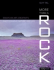 More Than a Rock : Essays on Art, Landscape, and Photography - Book