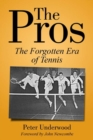 The Pros : The Forgotten Era Of Tennis - Book