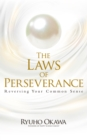 The Laws of Perseverance : Reversing Your Common Sense - eBook