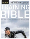 Triathlete's Training Bible : The World's Most Comprehensive Training Guide, 4th Ed. - Book