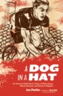 A Dog in a Hat : An American Bike Racer's Story of Mud, Drugs, Blood, Betrayal, and Beauty in Belgium - eBook
