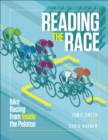 Reading the Race : Bike Racing from Inside the Peloton - eBook