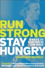 Run Strong, Stay Hungry : 9 Keys to Staying in the Race - eBook