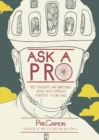 Ask a Pro : Deep Thoughts and Unreliable Advice from America's Foremost Cycling Sage - eBook