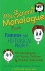 My Second Monologue Book : Famous and Historical People, 101 Monologues for Young Children - eBook