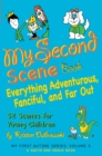 My Second Scene Book : Everything Adventurous, Fanciful, and Far Out!  52 Scenes for Young Children - eBook