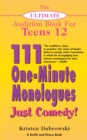 The Ultimate Audition Book for Teens Volume 12 : 111 One-Minute Monologues - Just Comedy! - eBook