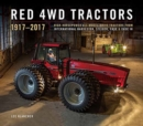 Red 4wd Tractors 1957 - 2017 : High-Horsepower All-Wheel-Drive Tractors from International Harvester, Steiger, Case and Case Ih - Book