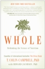 Whole : Rethinking the Science of Nutrition - eBook