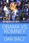 "Obama vs. Romney : The ""Take"" on Election 2012 - eBook"