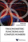 Trigonometric Functions And Complex Numbers: In Mathematical Olympiad And Competitions - Book