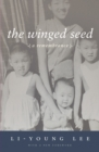 The Winged Seed : A Remembrance - eBook
