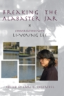 Breaking the Alabaster Jar : Conversations with Li-Young Lee - eBook