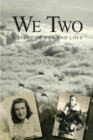 We Two : A Story of War and Love - eBook
