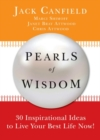 Pearls Of Wisdom : 30 Inspirational Ideas to Live Your Best Life Now! - eBook