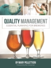 Quality Management : Essential Planning for Breweries - Book